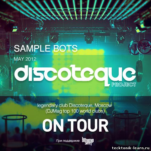 Discoteque On Tour-May 2012-Sample Bots Mix